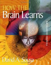 Cover of: How the brain learns | David A. Sousa