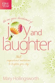 Cover of: The One Year Devotional Of Joy And Laughter 365 Inspirational Meditations To Brighten Your Day