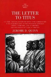 Cover of: The Letter To Titus A New Translation With Notes And Commentary And An Introduction To Titus I And Ii Timothy The Pastoral Epistles
