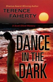 Cover of: Dance In The Dark A Scott Elliott Mystery