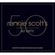 Cover of: Ronnie Scotts At Fifty The Story Of The Most Famous Jazz Club In The World