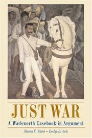 Cover of: Just war | Sharon Kathryn Walsh