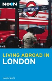 Cover of: Living Abroad In London