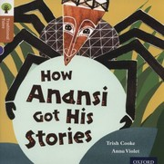 Cover of: How Anansi Got His Stories