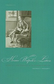 Cover of: Horace Walpoles Letters Masculinity And Friendship In The Eighteenth Century