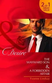 Cover of: The Wayward Son A Forbidden Affair