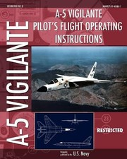 Cover of: A5 Vigilante Pilots Flight Operating Instructions