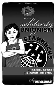 Cover of: Solidarity Unionism At Starbucks