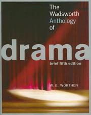 Cover of: The Wadsworth Anthology of Drama | W. B. Worthen