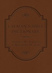 Cover of: Laymans Bible Dictionary