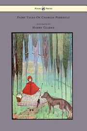 Cover of: Fairy Tales of Charles Perrault Illustrated by Harry Clarke