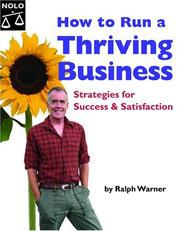 Cover of: How to Run a Thriving Business | Ralph Warner