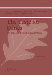 Cover of: The Taste For Ethics An Ethic Of Food Consumption