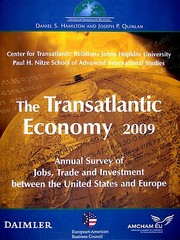 Cover of: The Transatlantic Economy 2009 Annual Survey Of Jobs Trade And Investment Between The United States And Europe