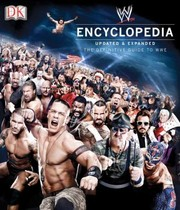 Cover of: Wwe Encyclopedia The Definitive Guide To Wwe