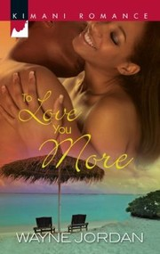 Cover of: To Love You More