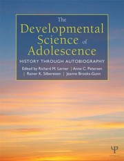 Cover of: The Developmental Science of Adolescence History Through Autobiography