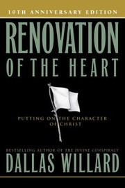 Cover of: Renovation Of The Heart Putting On The Character Of Christ