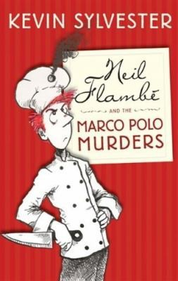 Neil Flamb And The Marco Polo Murders by