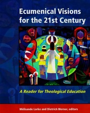 Cover of: Ecumenical Visions For The 21st Century A Reader For Theological Education