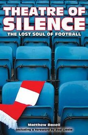 Cover of: Theatre Of Silence The Lost Soul Of Football