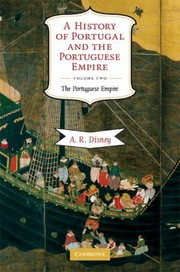 Cover of: A History Of Portugal And The Portuguese Empire