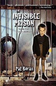 Cover of: The Invisible Prison Scenes From An Irish Childhood