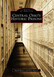 Cover of: Central Ohios Historic Prisons
