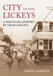 Cover of: City To The Lickeys Birmingham By Bus