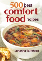 Cover of: 500 Best Comfort Food Recipes