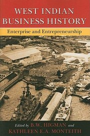 Cover of: West Indian Business History Enterprise And Entrepreneurship