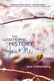 Cover of: The Catastrophic History Of You Me