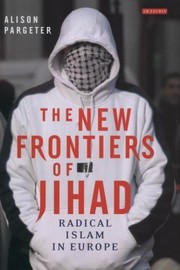 Cover of: The New Frontiers Of Jihad Radical Islam In Europe