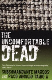Cover of: The Uncomfortable Dead Whats Missing Is Missing A Novel By Four Hands