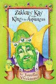Zakkary Kay & the King of the Asparagus