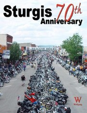 Sturgis 70th Anniversary by Scooter Grubb