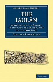 Cover of: The Jaulan Surveyed For The German Society For The Exploration Of The Holy Land