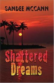 Cover of: Shattered Dreams | Sandee McCann