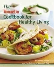 Cover of: The Womans Day Cookbook For Healthy Living