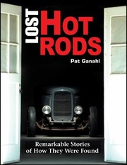 Cover of: Lost Hot Rods Remarkable Stories Of How They Were Found