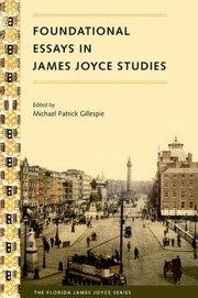Cover of: Foundational Essays In James Joyce Studies