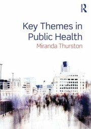 Cover of: Key Themes In Public Health