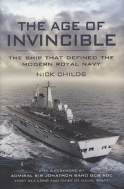 Cover of: The Age Of Invincible The Ship That Defined The Modern Royal Navy