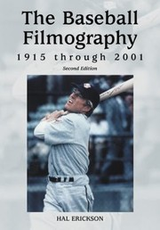 Cover of: The Baseball Filmography 1915 Through 2001