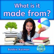 Cover of: What Is It Made From