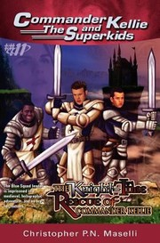 Cover of: The Knighttime Rescue Of Commander Kellie