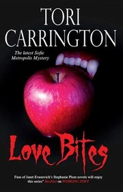 Cover of: Love Bites A Sofie Metropolis Novel