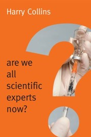 Cover of: Are We All Scientific Experts Now