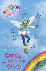 Cover of: Carrie The Snow Cap Fairy