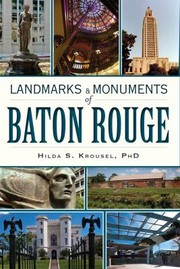 Cover of: Landmarks Monuments Of Baton Rouge